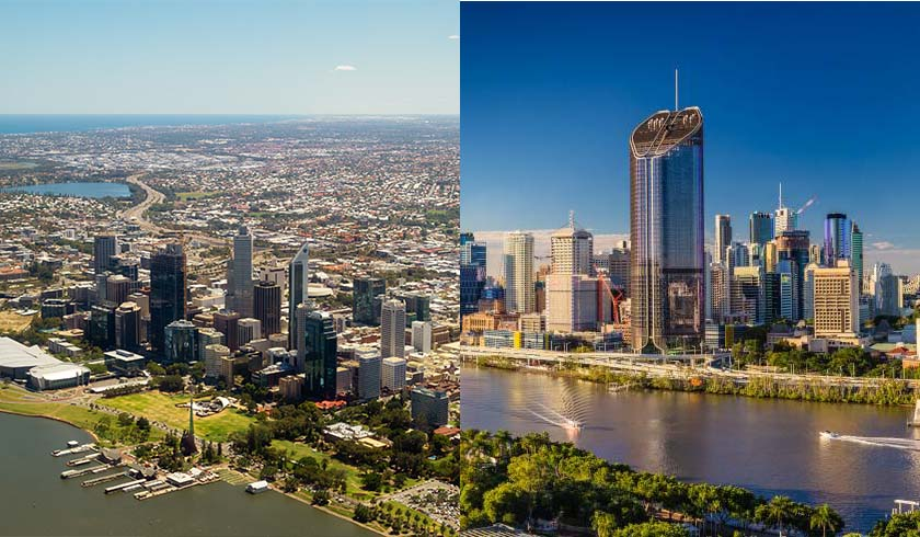 Perth and Brisbane