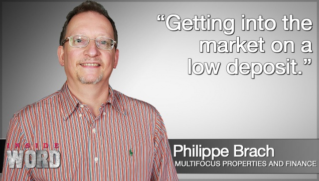 Getting into the market on a low deposit,<p><strong>Philippe Brach, Multifocus Properties &amp; Finance: Getting into the market on a low deposit</strong></p>