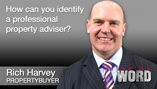 24 August 2012 - Rich Harvey,<p><strong>Rich Harvey, Property Buyer</strong>: How can you identify a professional property adviser?</p>