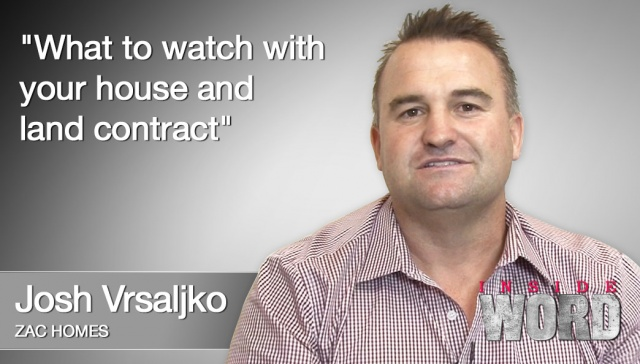 13 February 2013 - Josh Vrsaljko,<p><strong>Josh Vrsaljko, founder, Zac Homes: What to watch with your home and loan contract<br /></strong></p>