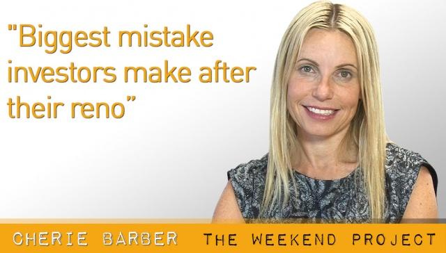 Biggest mistake investors make after their reno,<p><strong>Cherie Barber, Biggest mistake investors make after their reno</strong></p>