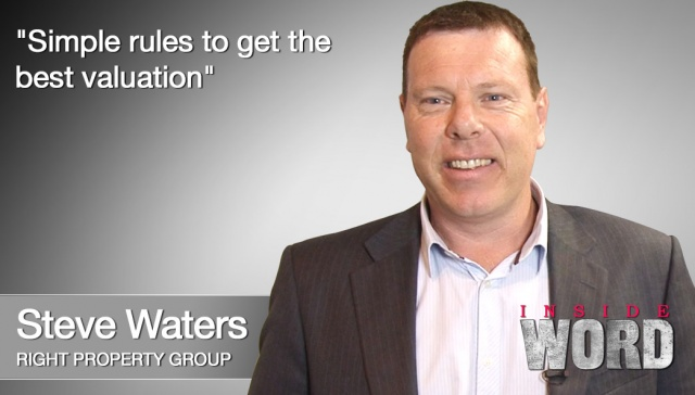 4 February 2013 - Steve Waters,<p><strong>Steve Waters, director, Right Property Group: Simple rules to get the best valuation <br /></strong></p>