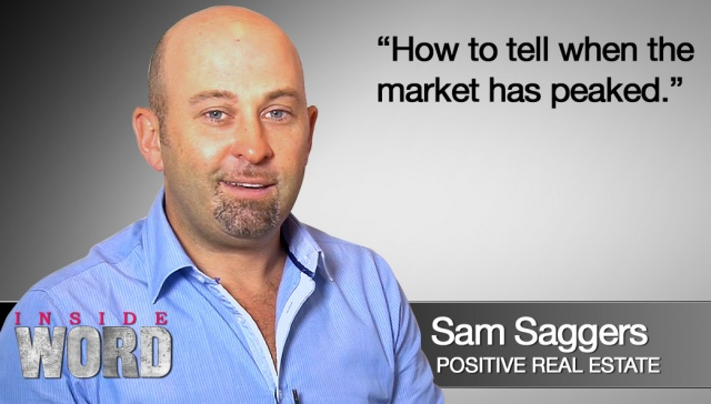 18 March 2013 - Sam Saggers,<p><strong>Sam Saggers, CEO, Positive Real Estate : How to tell when the market has peaked<br /></strong></p>