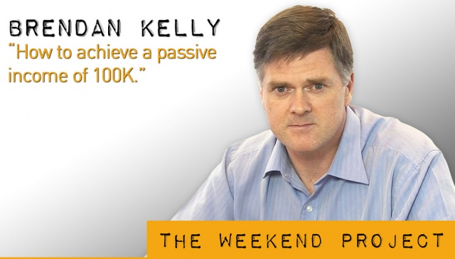 19 April 2013 - Brendan Kelly,<p><strong>Brendan Kelly, Results Mentoring: How to achieve a passive income of 100K<br /></strong></p>