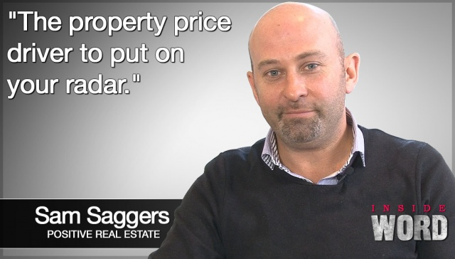 The property price driver to put on your radar,<p><strong>Sam Saggers, Positive Real Estate: The property price driver to put on your radar