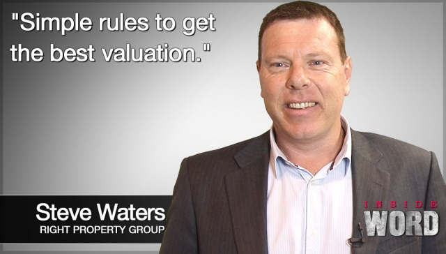 Simple rules to get the best valuation,<p><strong>Steve Waters, Right Property Group: Simple rules to get the best valuation