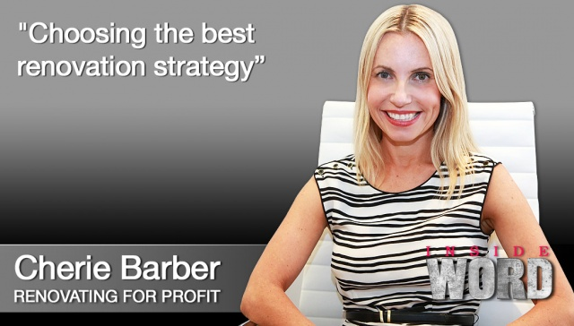 17 December 2012 - Cherie Barber,<p><strong>Cherie Barber, Director, Renovating for Profit<strong></strong></strong>: Choosing the best renovation strategy</p>