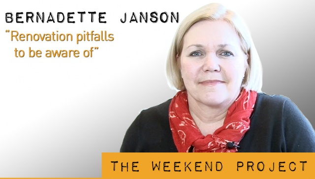 Renovation pitfalls to be aware of - Bernadette Janson,