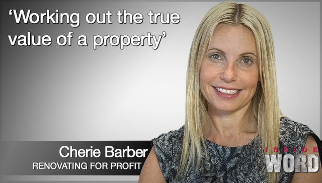 Working out the true value of a property,<p><strong>Cherie Barber, Working out the true value of a property</strong></p>