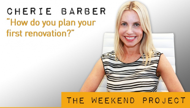30 November 2012 - Cherie Barber,<p><strong>Cherie Barber, Director, Renovating for Profit</strong>: How do you plan your first renovation?</p>