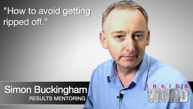 How to avoid getting ripped off -- Simon Buckingham ,<p><strong>Simon Buckingham, Results Mentoring: How to avoid getting ripped off